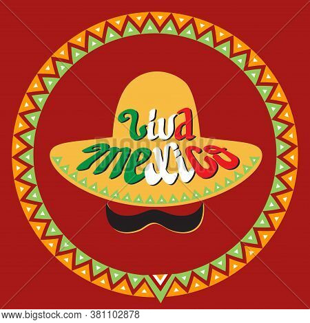 Hand Drawn Words Viva Mexico And Sombrero. Cartoon Vector Card.