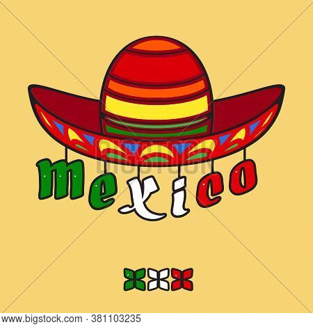 Hand Drawn Word Mexico And Sombrero. Cartoon Holidays Vector Card.