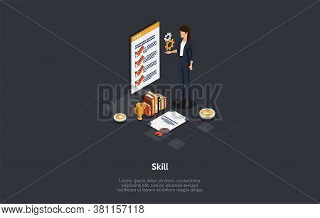 Education, Abilities And Skills Improvement Concept. Skilled Female Character Gets A Certificate Of