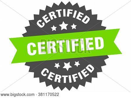 Certified Sign. Certified Green-black Circular Band Label