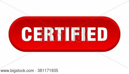 Certified Button. Certified Rounded Red Isolated Sign.