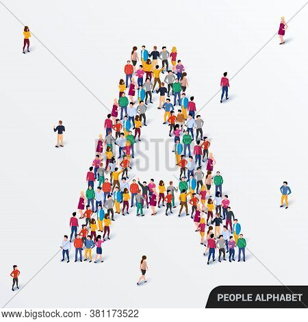 Large Group Of People In Letter A Form. Human Alphabet.