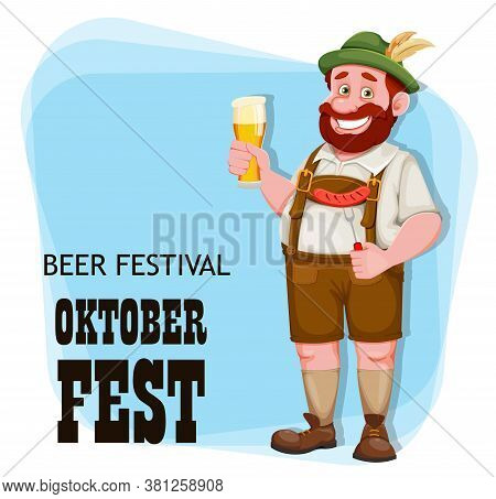 Oktoberfest Flyer. Man In Bavarian Clothes Holding Fresh Beer And Fried Sausage, Funny Cartoon Chara