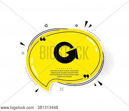 Reload Arrow Icon. Quote Speech Bubble. Update Arrowhead Symbol. Navigation Pointer Sign. Quotation