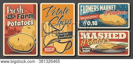 Potato Meals And Food Retro Posters. Vector Raw, Mashed And Potato Chips Snack, Farmer Market Vegeta