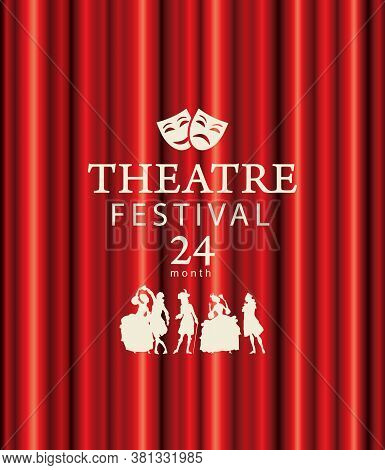 Banner Or Poster For A Theatre Festival With Silhouettes Of Actors In Baroque Costumes On The Backgr
