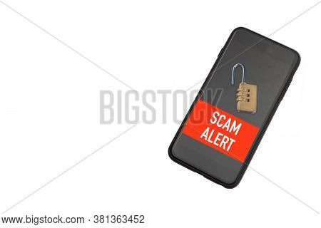 Scam Alert Text On Smartphone Or Mobile Phone Over White Background. Business And Copy Space Concept