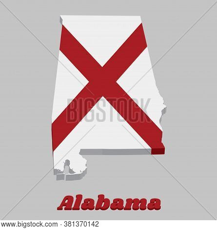 3d Map Outline And Flag Of Alabama, The States Of America,  Red St. Andrew's Saltire In A Field Of W