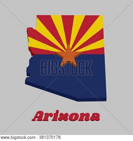 3d Map Outline And Flag Of Arizona, Red And Weld-yellow On The Top Half, With Star And The Rest Of T