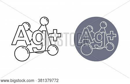 Ag Plus Emblem - Silver Ions Action Stamp - Antibacterial Effect Of Ion Solution - Science, Chemistr