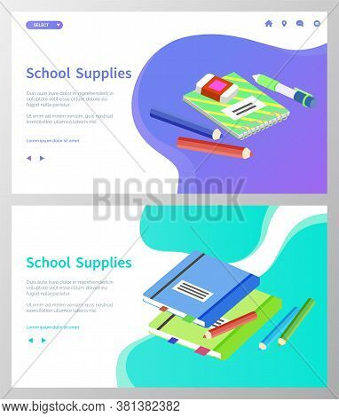Supplies For Lessons, Vector Illustration. Collection Of School Supplies Or Stationery. Isometric Ca