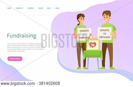 Fundraising Vector, People Standing With Boxes For Money And Tables With Signs, Helping Orphans And