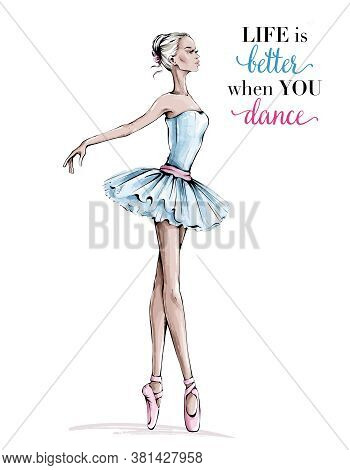 Hand Drawn Beautiful Dancing Woman. Pretty Ballerina. Girl In Pink Point Shoes. Ballerina In Blue Dr