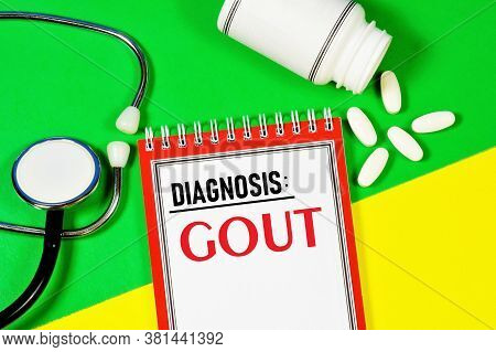 Gout-the Inscription Of The Text On The Form In The Medical Folder. Metabolic Disease. Diagnosis By