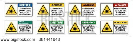 Laser Radiation,do Not Stare Into Beam,class 2 Laser Product Sign On White Background