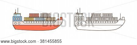 Set Of Colorful And Monochrome Cargo Ships Containerships In Line Art Style. Sea Watercrafts Of Deli