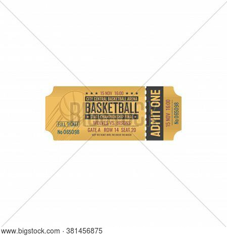 Ticket On Basketball Game, Entry On City Central Arena, Admit One. Vector Mockup Of Retro Ticket Inv