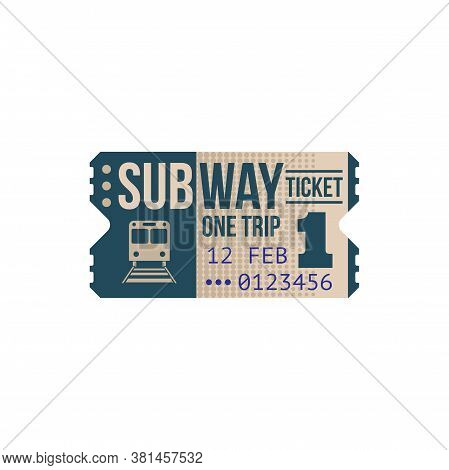 Ticket On One Trip To Underground Or Subway Isolated Coupon With Train. Vector Retro Card On Transpo