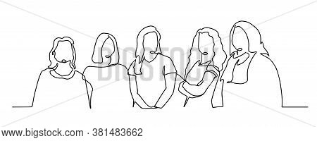 Group Of Young Female Standing Together - One Line Drawing, Friends Standing Together. Concept Of Fr