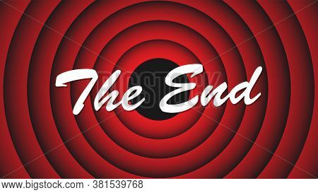 Movie Ending Screen. Inscription The End On The Background Of Red Circles. End Cartoon Screen. Vecto