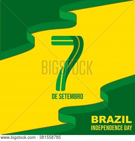 Abstract Background Of Brazil Flag With 7 De Setembro Text That Mean Is Day 7th On September. Good T