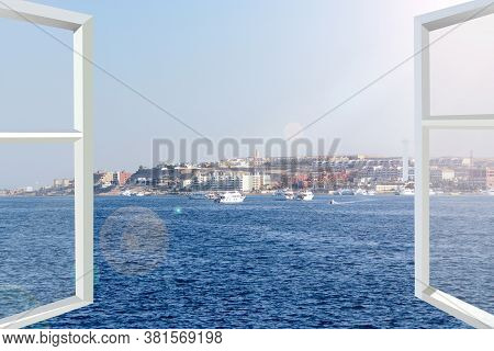 Opened Window Overlooking Sea. Landscape With Ocean And Sea Port. Window With Beautiful Panorama. Mo