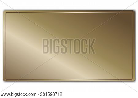 Vector Background Of Bronze Plaque. Metal Texture With A Gradient. Steel Sheet With A Frame. Vector