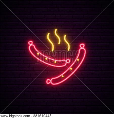 Neon Sausage Sign. Line Street Fast Food Emblem. Glowing Frankfurter Icon On Brick Wall Background.