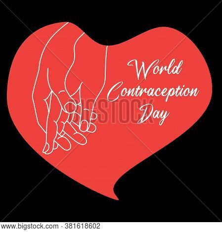 Celebration Of The World Contraception Day. Hands In A Red Heart On A Black Background. The Mans Pal