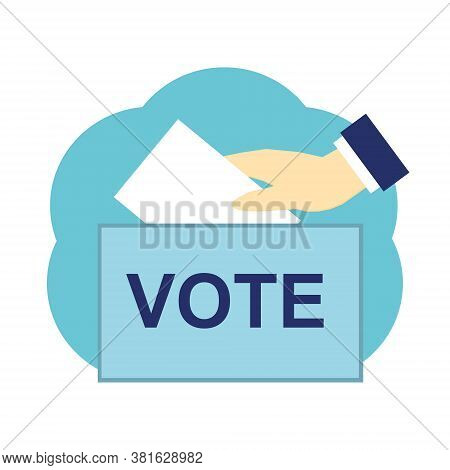 Hand Puts The Vote In The Ballot Box In Vector Flat Style. Icon, Banner, Card, Poster. Elections