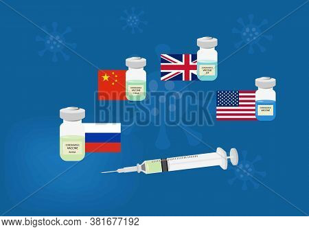 Coronavirus Vaccine Recently Developed From Different Countries. Illustration Of Syringe And Vaccine