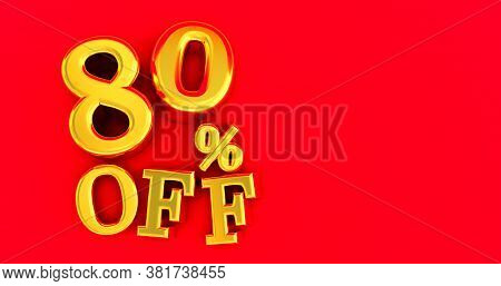 80% Off. Gold Eighty Percent. Gold Eighty Percent On Red Background. 3d Render.