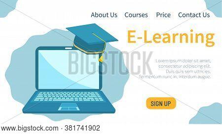 E-learning Concept. Laptop And Graduation Cap. Online Education, E-learning Platform, Online Teachin