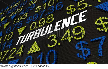 Turbulence Stock Market Ups Downs Economic Volatility 3d Illustration