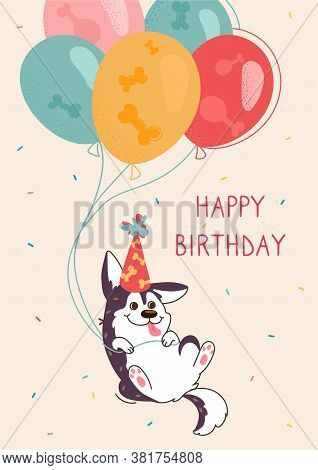 Husky Greeting Card Happy Birthday. The Dog Flies In Balloons, On The Puppys Head A Festive Cap. The