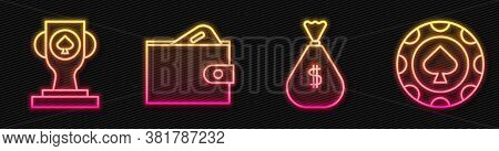 Set Line Money Bag, Casino Poker Trophy Cup, Wallet With Money And Casino Chips. Glowing Neon Icon.