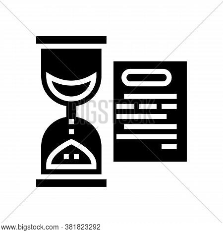 Performing Tasks Time Glyph Icon Vector. Performing Tasks Time Sign. Isolated Contour Symbol Black I