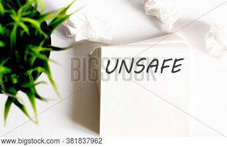 Unsafe Text On White Stickers. Chart Or Mechanism Concept.