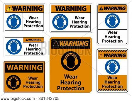 Warning Wear Hearing Protection Sign On White Background