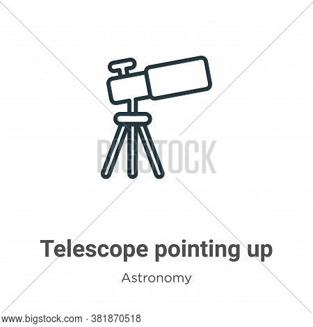 Telescope pointing up icon isolated on white background from astronomy collection. Telescope pointin