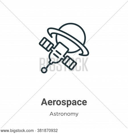 Aerospace icon isolated on white background from astronomy collection. Aerospace icon trendy and mod