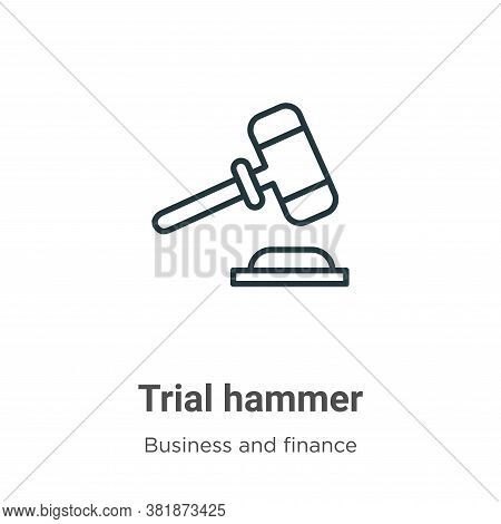 Trial hammer icon isolated on white background from business and finance collection. Trial hammer ic