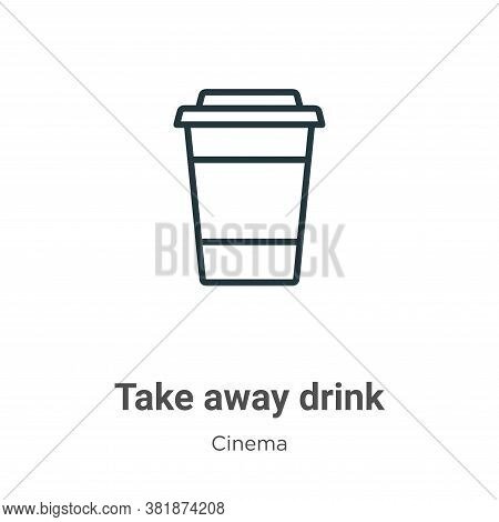 Take away drink icon isolated on white background from cinema collection. Take away drink icon trend