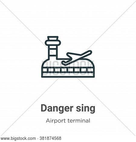 Danger sing icon isolated on white background from airport terminal collection. Danger sing icon tre