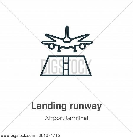 Landing runway icon isolated on white background from airport terminal collection. Landing runway ic