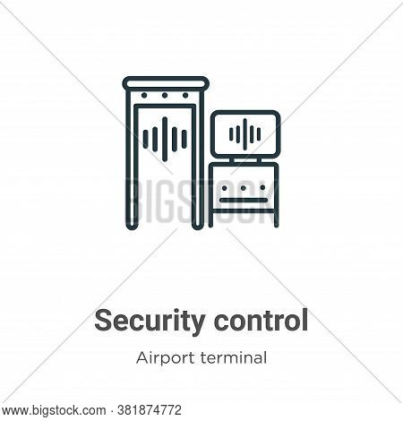 Security control icon isolated on white background from airport terminal collection. Security contro