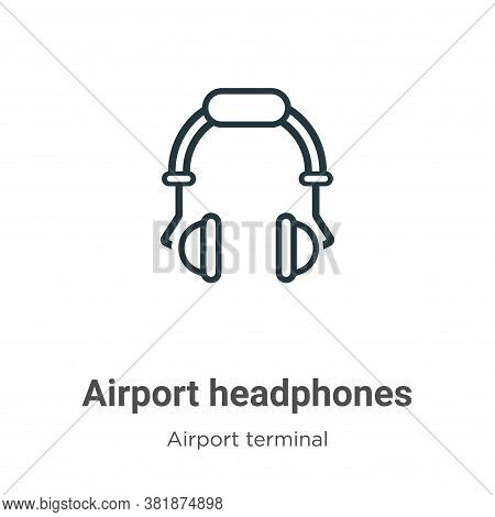 Airport headphones icon isolated on white background from airport terminal collection. Airport headp