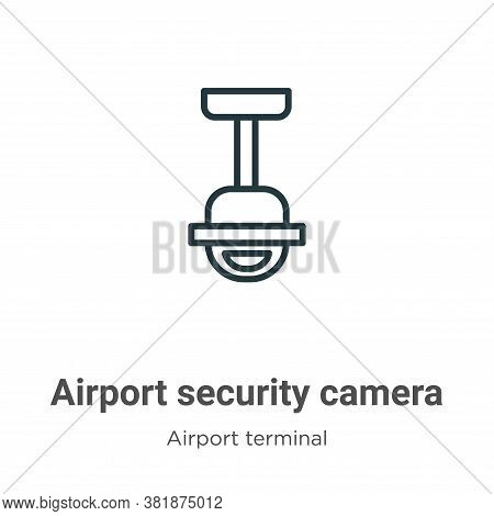Airport security camera icon isolated on white background from airport terminal collection. Airport