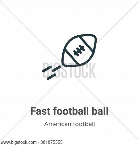 Fast football ball icon isolated on white background from american football collection. Fast footbal