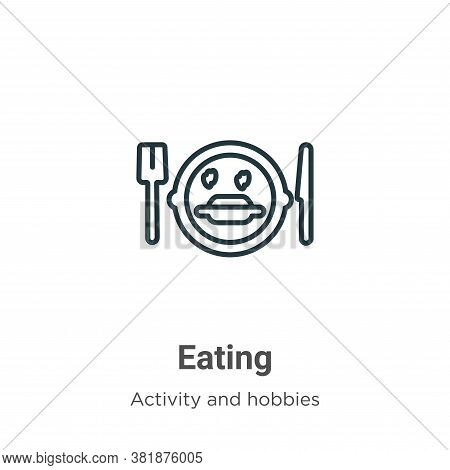 Eating icon isolated on white background from activity and hobbies collection. Eating icon trendy an